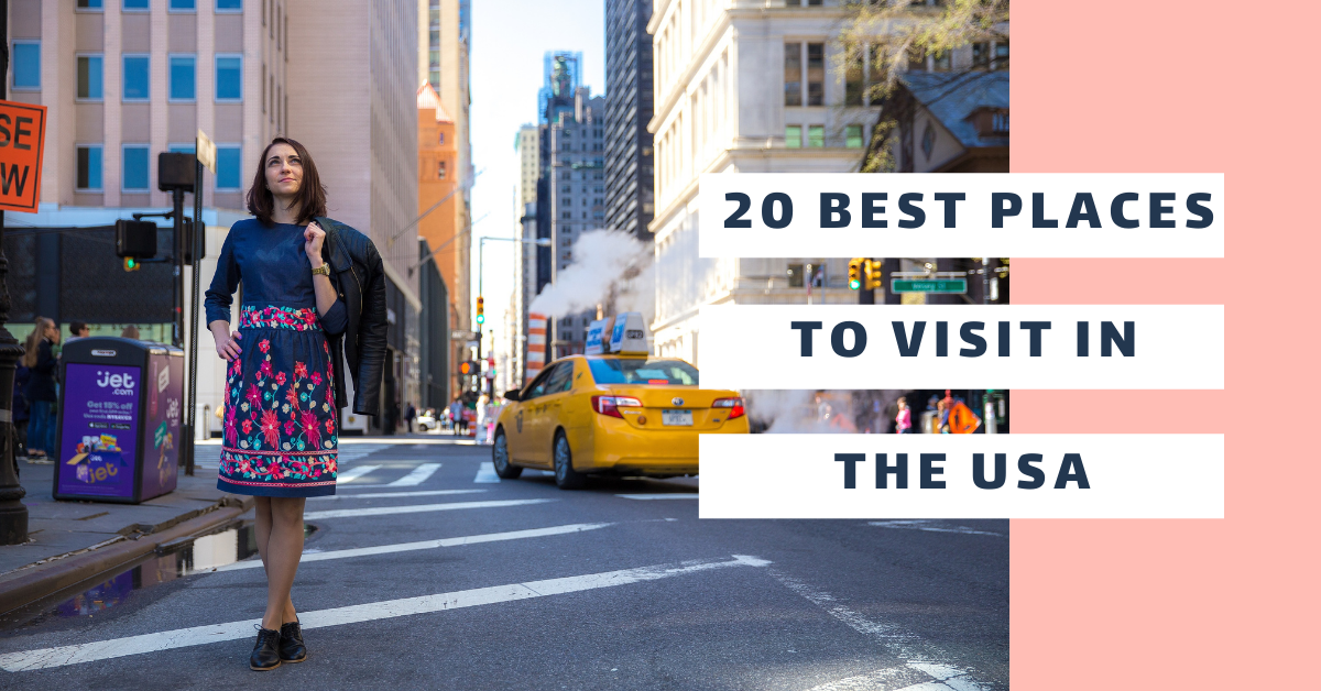 20 Best Places to Visit in the USA