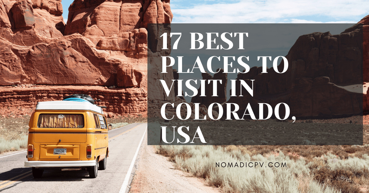 Top Places to Visit in Colorado, USA (Season Wise))