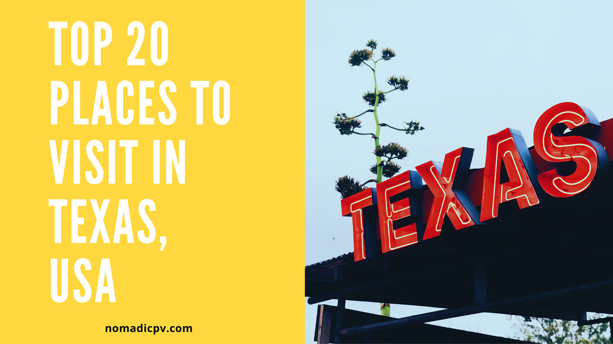 Top 20 Places to Visit in Texas, USA